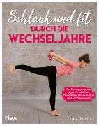 Cover-Bild zu Schlank und fit durch die Wechseljahre von Möller, Christine