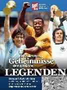 Cover-Bild zu Die letzten Geheimnisse der größten Legenden von Brügelmann, Matthias (Hrsg.)
