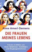 Cover-Bild zu Die Frauen meines Lebens von Ameri-Siemens, Anne