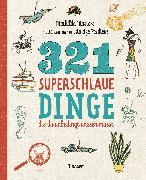 Cover-Bild zu 321 superschlaue Dinge, die du unbedingt wissen musst von Masters, Mathilda