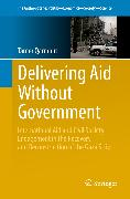 Cover-Bild zu Delivering Aid Without Government (eBook) von Qarmout, Tamer