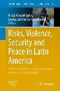 Cover-Bild zu Risks, Violence, Security and Peace in Latin America (eBook) von Oswald Spring, Úrsula (Hrsg.)