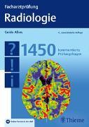 Cover-Bild zu Facharztprüfung Radiologie von Albes, Guido (Hrsg.)