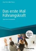 Cover-Bild zu Das erste Mal Führungskraft - inkl. Arbeitshilfen online (eBook) von Müller-Thurau, Claus Peter