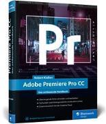 Cover-Bild zu Adobe Premiere Pro CC von Klaßen, Robert