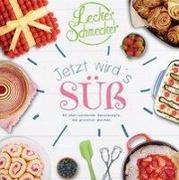 Cover-Bild zu Leckerschmecker - Jetzt wird's süß von Media Partisans GmbH