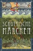 Cover-Bild zu Schottische Märchen (eBook) von Ackermann, Erich (Hrsg.)
