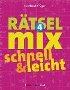 Cover-Bild zu Der große Rätselmix - schnell und leicht 4 von Krüger, Eberhard