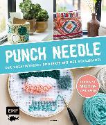 Cover-Bild zu Punch Needle - Der Kreativtrend: Projekte mit der Stanznadel von Anisbee