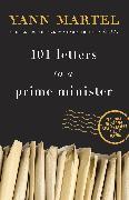 Cover-Bild zu 101 Letters to a Prime Minister von Martel, Yann