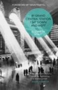 Cover-Bild zu By Grand Central Station I Sat Down and Wept (eBook) von Martel, Yann (Vorb.)
