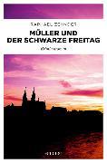 Cover-Bild zu Müller und der Schwarze Freitag von Zehnder, Raphael