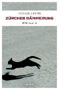 Cover-Bild zu Zürcher Dämmerung von Moritz, Michael