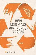 Cover-Bild zu Mein Leben als Hoffnungsträger (eBook) von Steiner, Jens