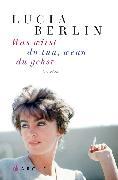 Cover-Bild zu Was wirst du tun, wenn du gehst (eBook) von Berlin, Lucia