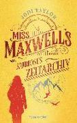 Cover-Bild zu Miss Maxwells kurioses Zeitarchiv von Taylor, Jodi
