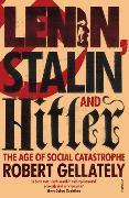 Cover-Bild zu Lenin, Stalin and Hitler von Gellately, Robert