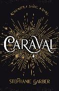 Cover-Bild zu Caraval von Garber, Stephanie