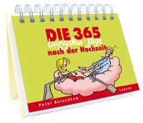 Cover-Bild zu Die 365 lustigsten Tage nach der Hochzeit von Butschkow, Peter