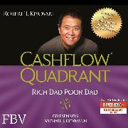 Cover-Bild zu Cashflow Quadrant: Rich Dad Poor Dad (Audio Download) von Kiyosaki, Robert T.