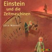 Cover-Bild zu Novelli, Luca: Einstein und die Zeitmaschinen