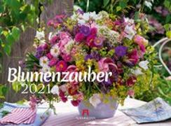 Cover-Bild zu Blumenzauber Kalender 2021 von Strauß, Friedrich