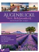 Cover-Bild zu Augenblicke der Achtsamkeit - Wochenplaner Kalender 2021 von Ackermann Kunstverlag (Hrsg.)
