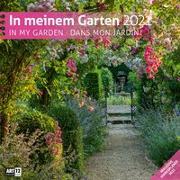 Cover-Bild zu In meinem Garten Kalender 2021 - 30x30 von Ackermann Kunstverlag (Hrsg.)