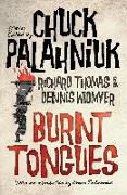 Cover-Bild zu Palahniuk, Chuck (Hrsg.): Burnt Tongues: An Anthology of Transgressive Short Stories (eBook)