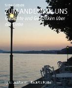 Cover-Bild zu Götschi, Silvia: Zum Andern In Uns (eBook)