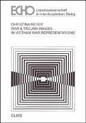 Cover-Bild zu War & Trauma Images in Vietnam War Representations von Meyer, Christina