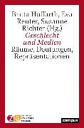 Cover-Bild zu Geschlecht und Medien (eBook) von Hoffarth, Britta (Hrsg.)
