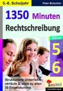 Cover-Bild zu 1350 Minuten Rechtschreibung / Klasse 5-6 (eBook) von Botschen, Peter