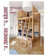 Cover-Bild zu Stiller, Sabine: Aus 4 Zimmern mach 6 Räume