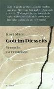 Cover-Bild zu Marti, Kurt: Gott im Diesseits