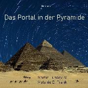Cover-Bild zu Das Portal in der Pyramide (Audio Download)