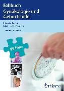 Cover-Bild zu Fallbuch Gynäkologie und Geburtshilfe (eBook) von Pedain, Claudia