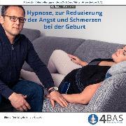 Cover-Bild zu Hypnose, zur Reduzierung der Angst und Schmerzen bei der Geburt (Audio Download)