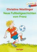 Cover-Bild zu Neue Fußballgeschichten vom Franz von Nöstlinger, Christine