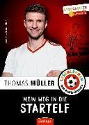 Cover-Bild zu Mein Weg in die Startelf von Müller, Thomas