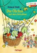 Cover-Bild zu Die Olchis auf dem Schulfest von Dietl, Erhard