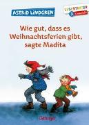 Cover-Bild zu Wie gut, dass es Weihnachtsferien gibt, sagte Madita von Lindgren, Astrid