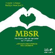 Cover-Bild zu MBSR - Die Kunst, das ganze Leben zu umarmen (eBook) von Standhardt, Rüdiger