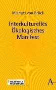 Cover-Bild zu Interkulturelles Ökologisches Manifest von Brück, Michael von