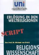 Cover-Bild zu Erlösung in den Weltreligionen (eBook) von von Brück, Michael