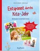 Cover-Bild zu Lambrecht, Michaela: Entspannt durchs Kita-Jahr
