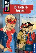 Cover-Bild zu Die drei !!!, 82, Das Konfetti-Komplott von von Vogel, Maja