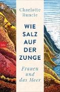 Cover-Bild zu Wie Salz auf der Zunge (eBook)