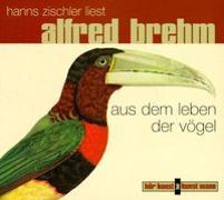 Cover-Bild zu Das Leben der Vögel. CD von Brehm, Alfred Edmund