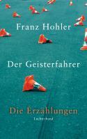 Cover-Bild zu Der Geisterfahrer von Hohler, Franz